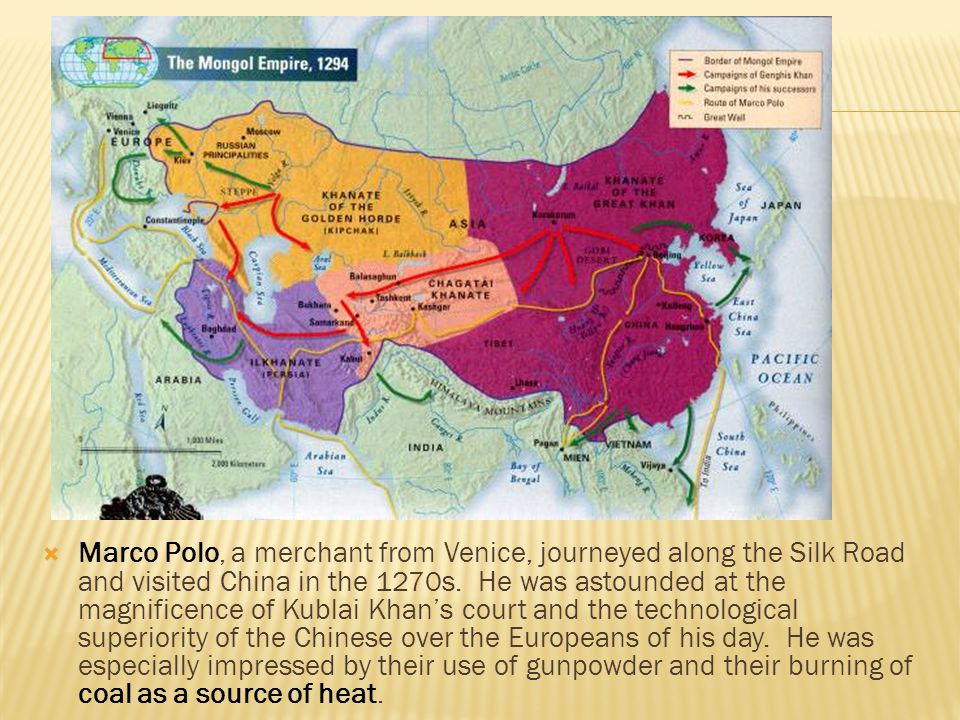 Marco Polo, a merchant from Venice, journeyed along the Silk Road and visited China in the 1270s. He was astounded at the magnificence of Kublai Kha