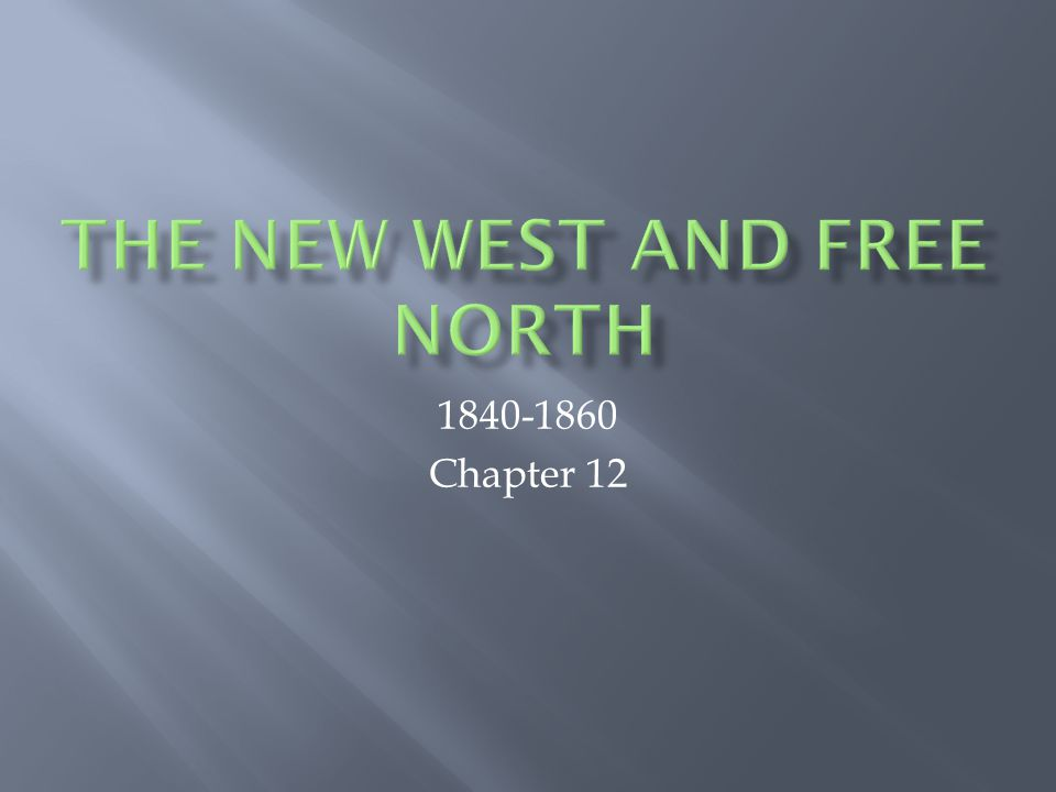 1840-1860 Chapter 12