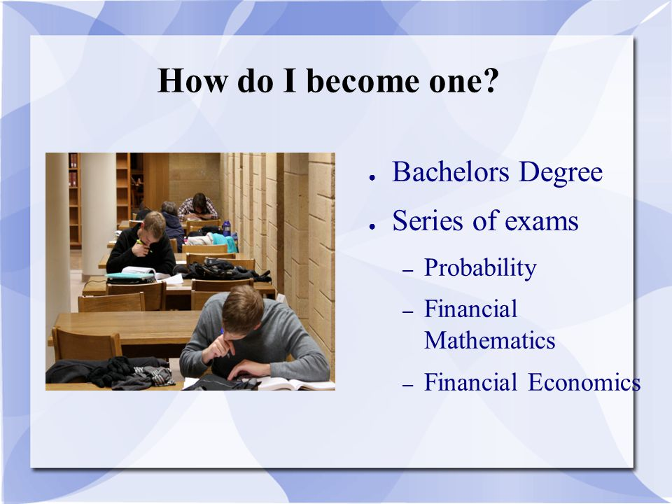 How do I become one.