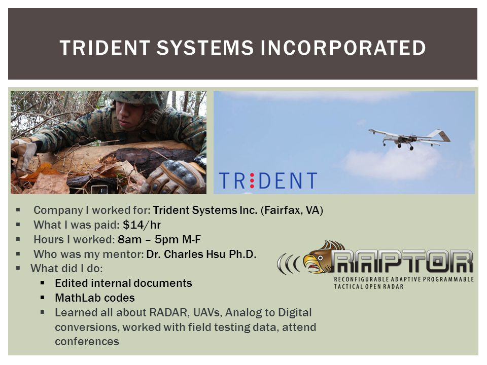 TRIDENT SYSTEMS INCORPORATED  Company I worked for: Trident Systems Inc.