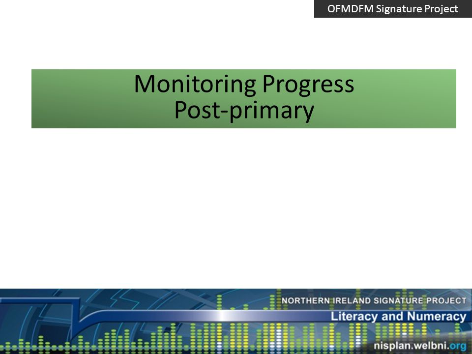 School Priorities Connect progress to SDP priorities Use information to monitor progress on targets on Action plan Provide information for class teachers/ HODs/ SMT/Lit Co/Maths Co/ OFMDFM Signature Project
