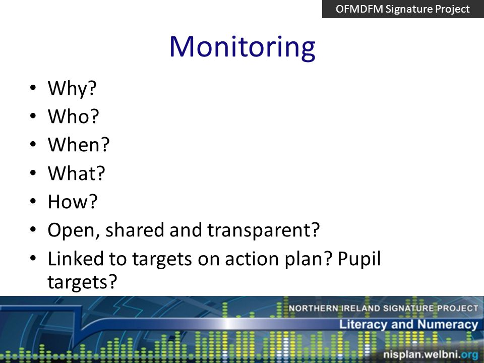 Monitoring Why. Who. When. What. How. Open, shared and transparent.