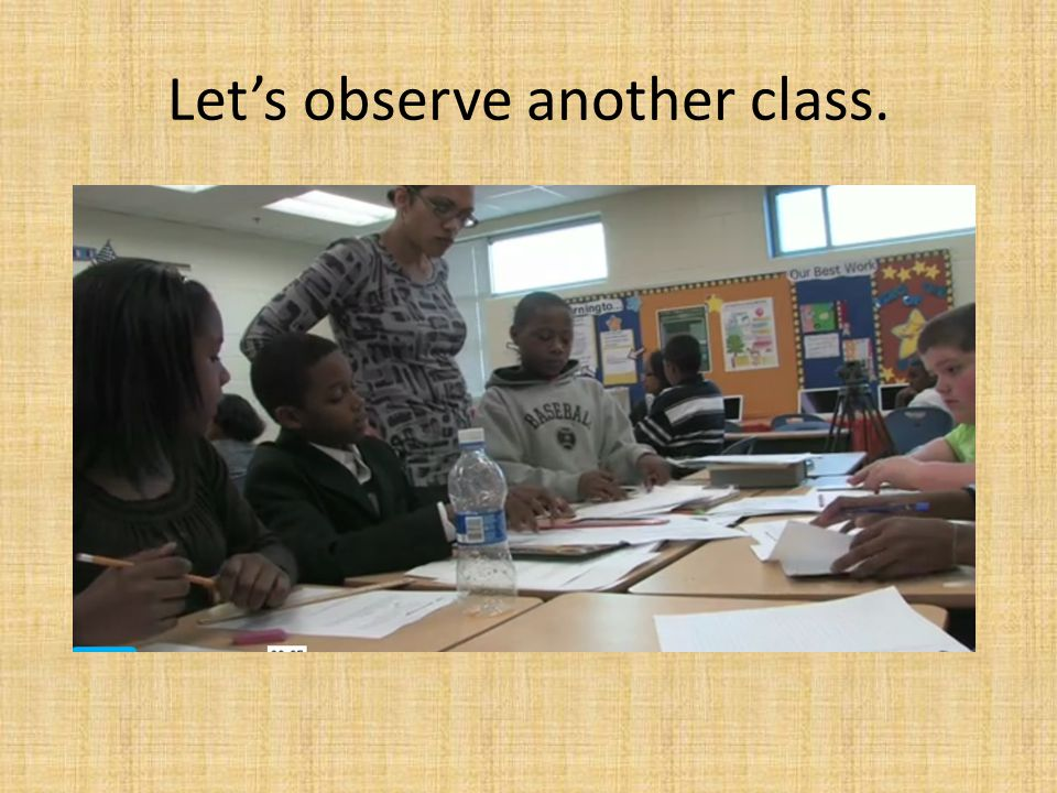 Let's observe another class.
