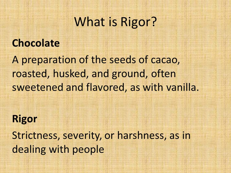 What is Rigor.