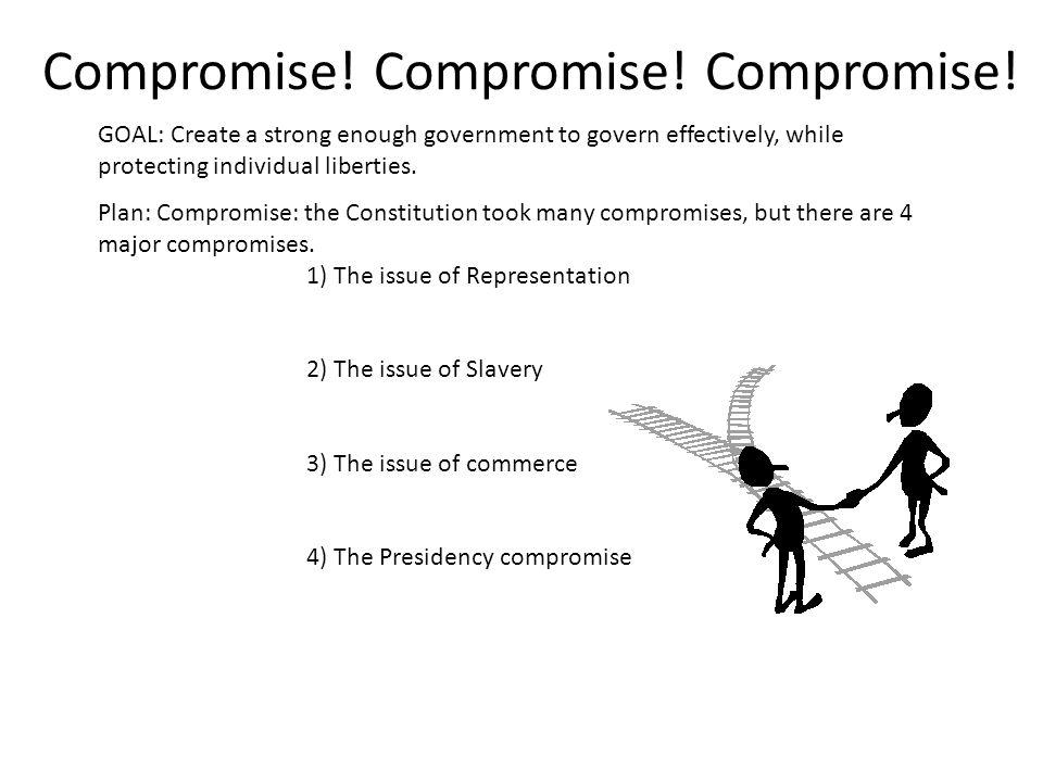 Compromise.Compromise. Compromise.