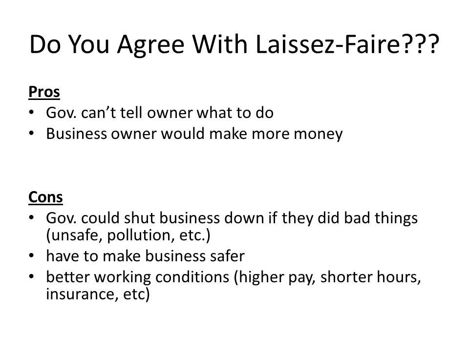 Laissez-Faire Q: What is laissez-faire.