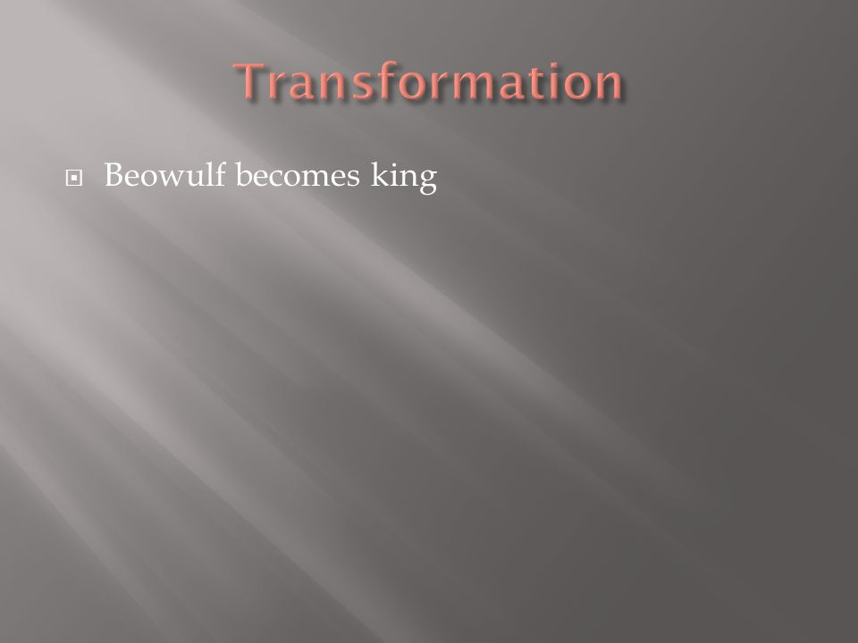  Beowulf becomes king