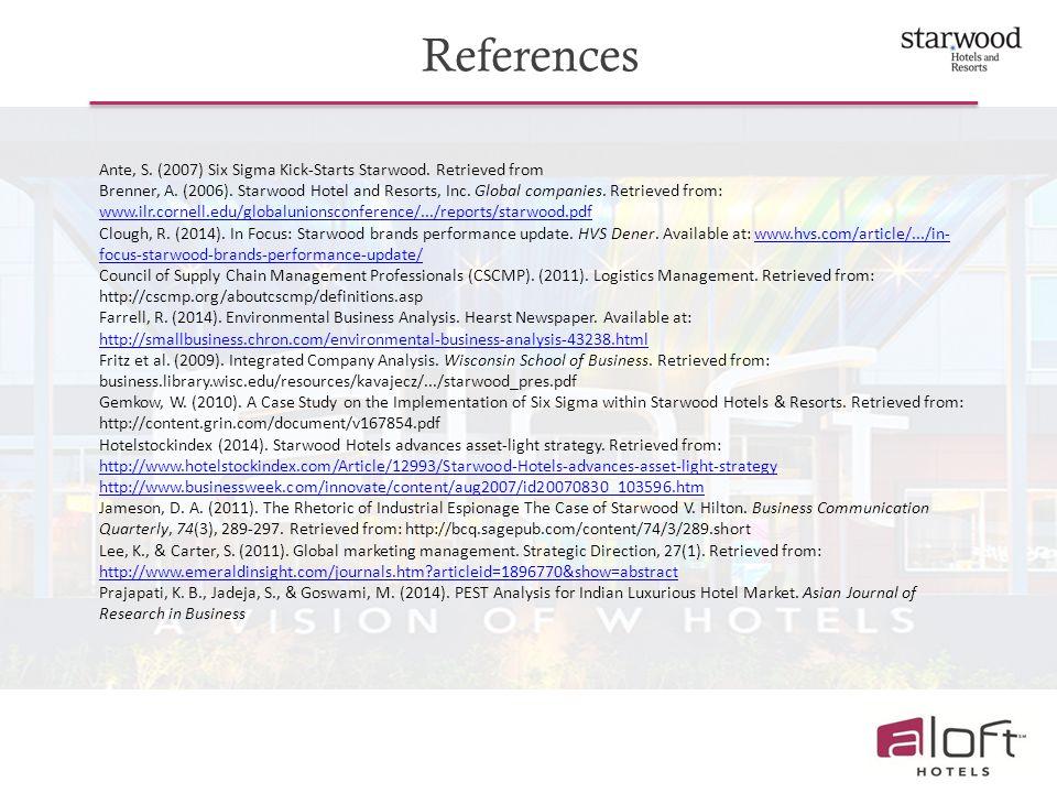 References Ante, S.(2007) Six Sigma Kick-Starts Starwood.