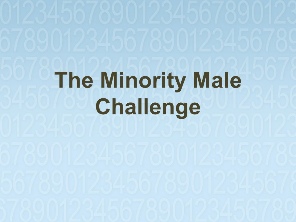 The Minority Male Challenge