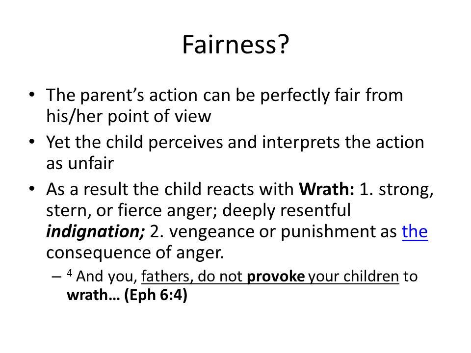 Fairness.