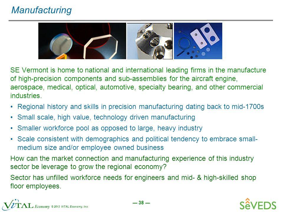 — 38 — © 2013 ViTAL Economy, Inc.