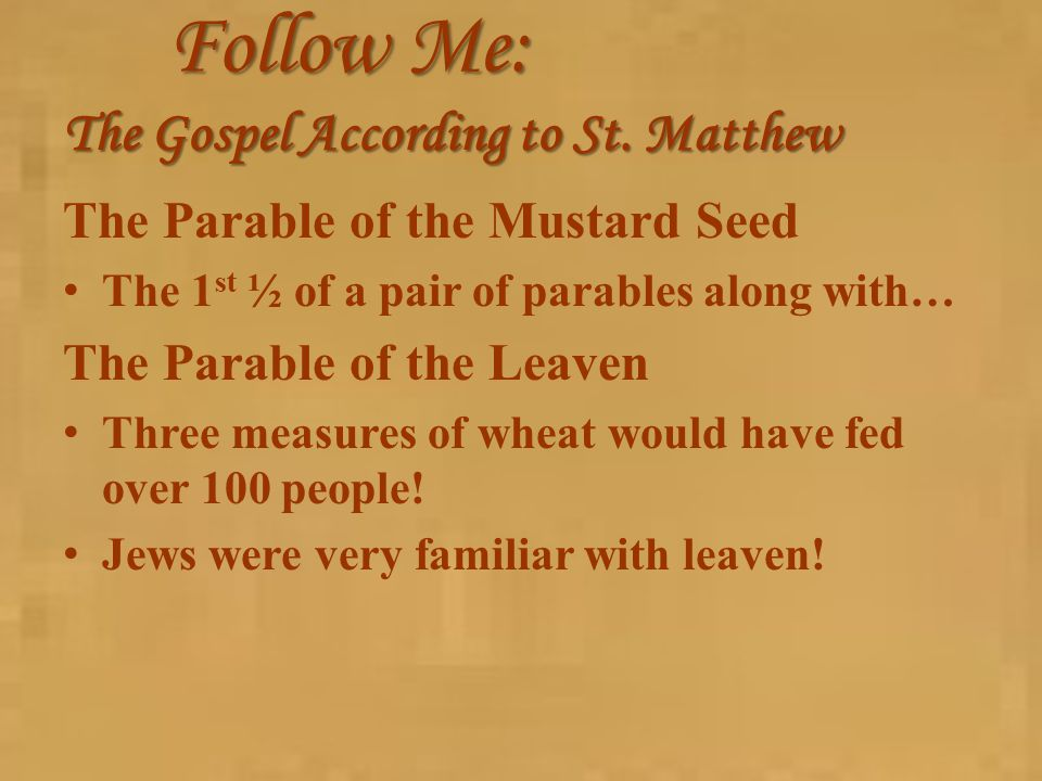 Follow Me: The Gospel According to St.