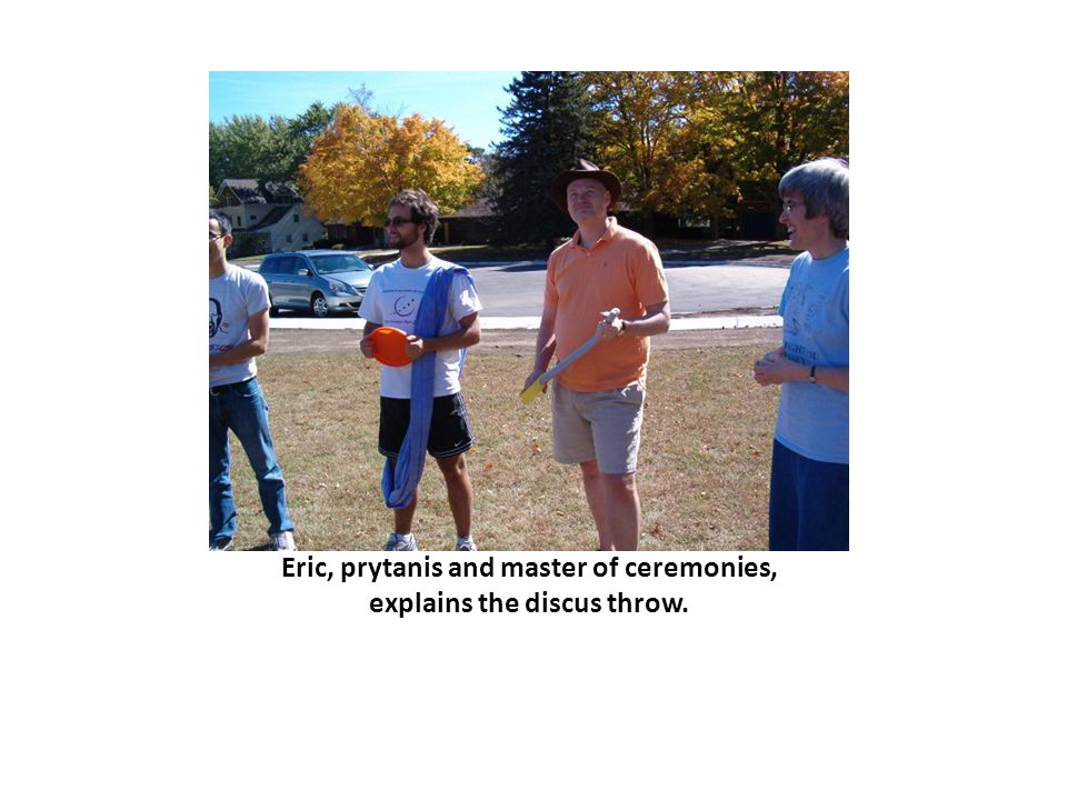 Eric, prytanis and master of ceremonies, explains the discus throw.