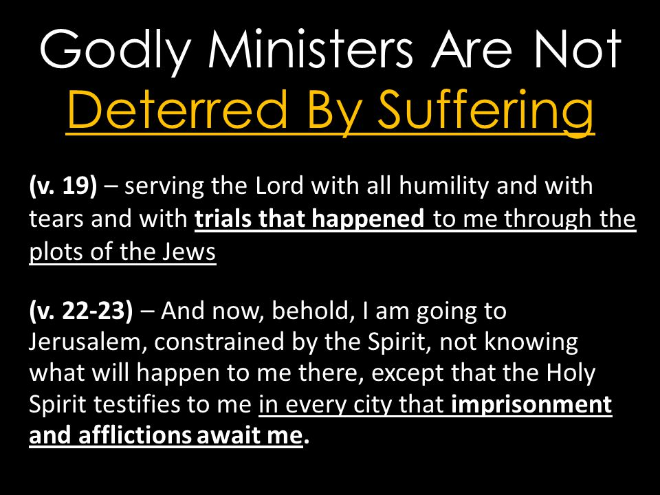 Godly Ministers Are Not Deterred By Suffering (v.