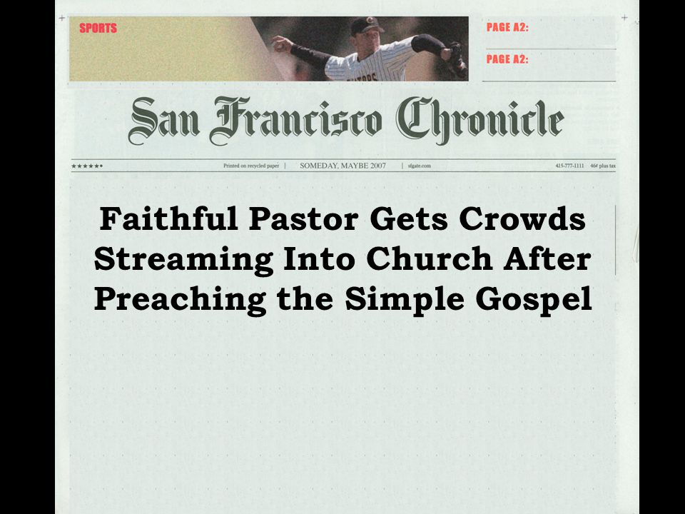 Faithful Pastor Gets Crowds Streaming Into Church After Preaching the Simple Gospel