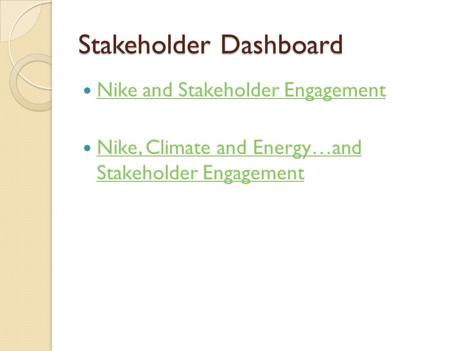 Stakeholder Dashboard Nike and Stakeholder Engagement Nike, Climate and Energy…and Stakeholder Engagement Nike, Climate and Energy…and Stakeholder Engagement