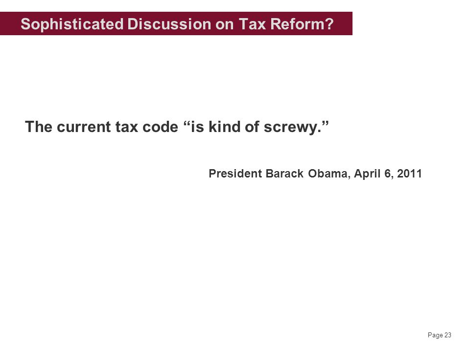 Page 23 Sophisticated Discussion on Tax Reform.
