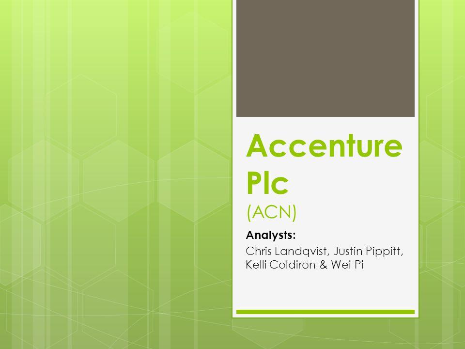 Accenture Plc (ACN) Analysts: Chris Landqvist, Justin Pippitt, Kelli Coldiron & Wei Pi