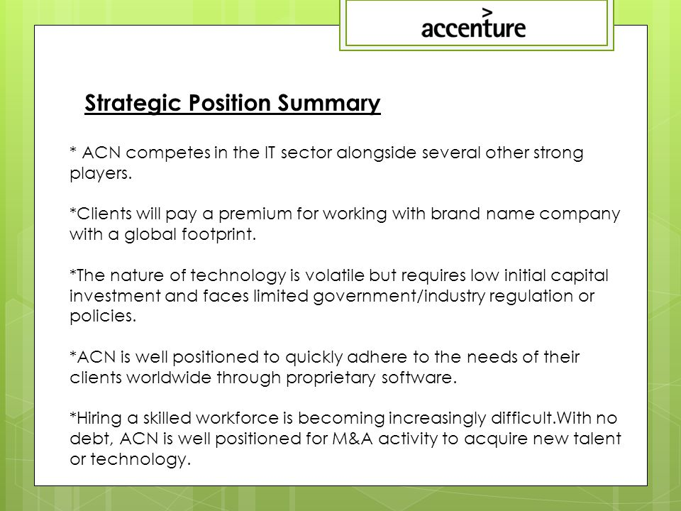 * ACN competes in the IT sector alongside several other strong players.