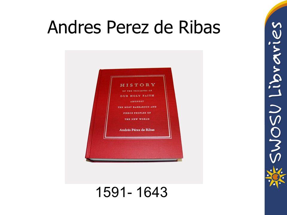Andres Perez de Ribas 1591- 1643
