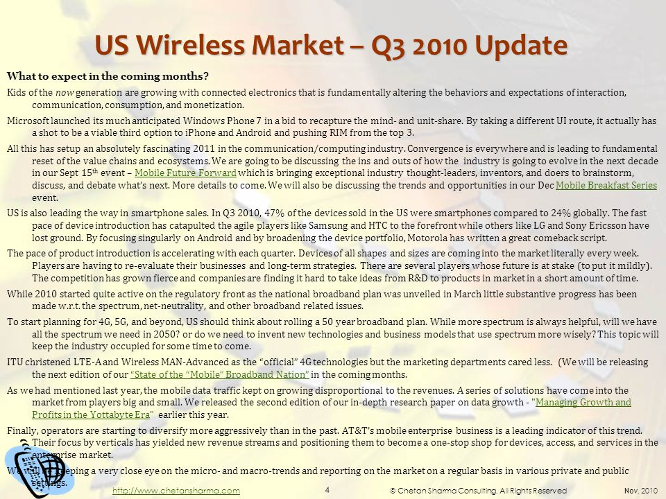 © Chetan Sharma Consulting, All Rights Reserved Nov, 2010 4 http://www.chetansharma.com US Wireless Market – Q3 2010 Update What to expect in the coming months.