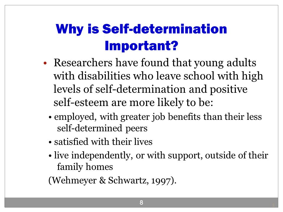 Why is Self-determination Important.