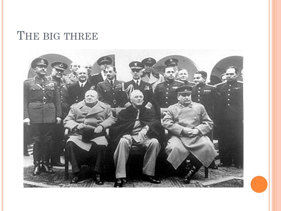 T HE BIG THREE
