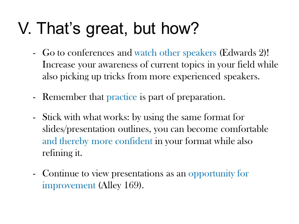 V. That's great, but how. -Go to conferences and watch other speakers (Edwards 2).