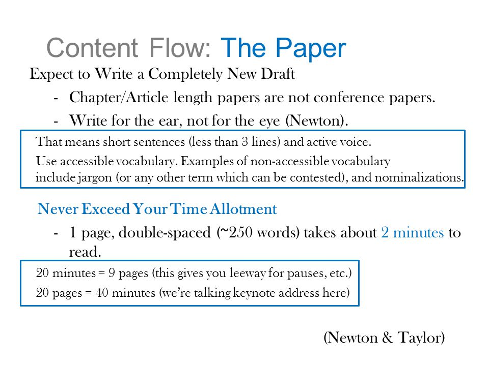 Content Flow: The Paper Expect to Write a Completely New Draft -Chapter/Article length papers are not conference papers.