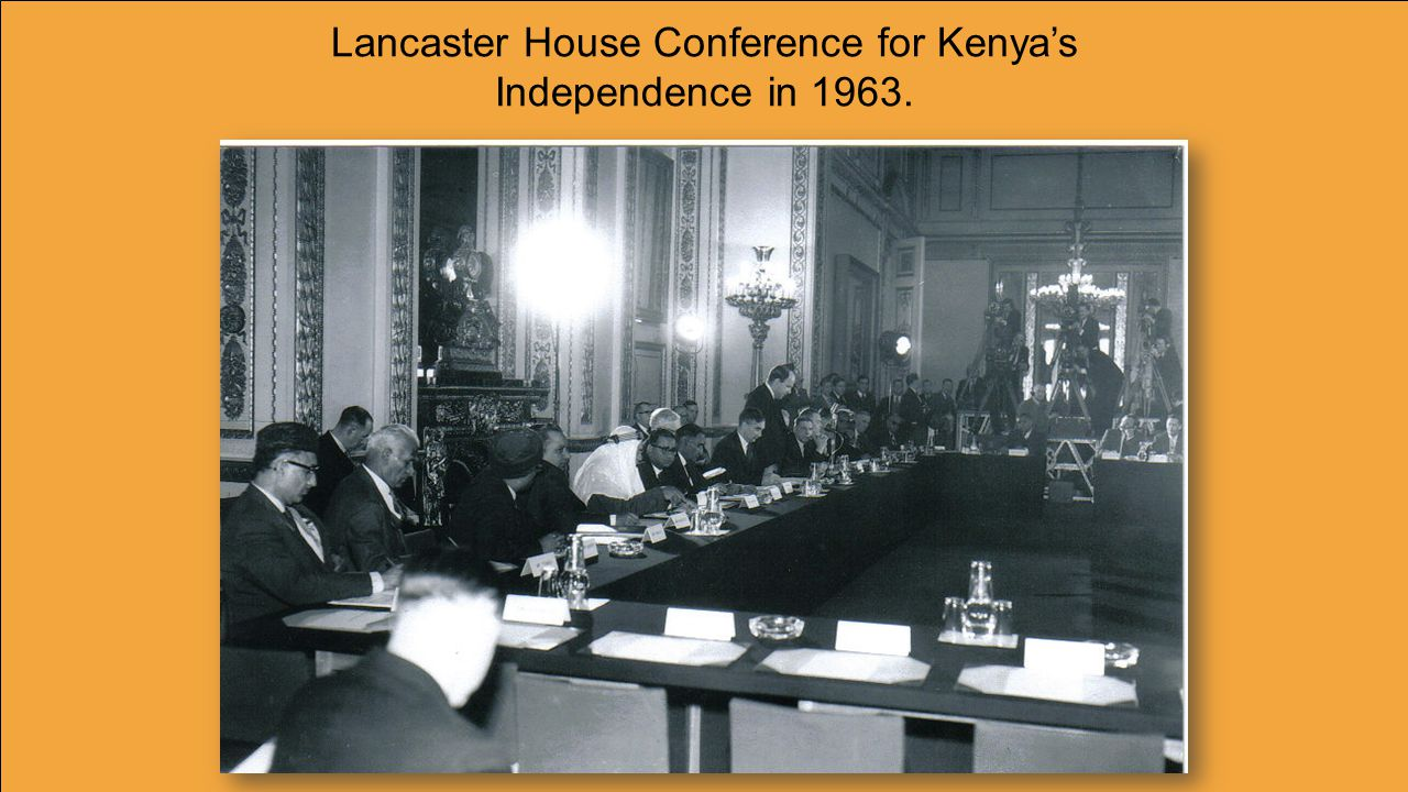 Lancaster House Conference for Kenya's Independence in 1963.