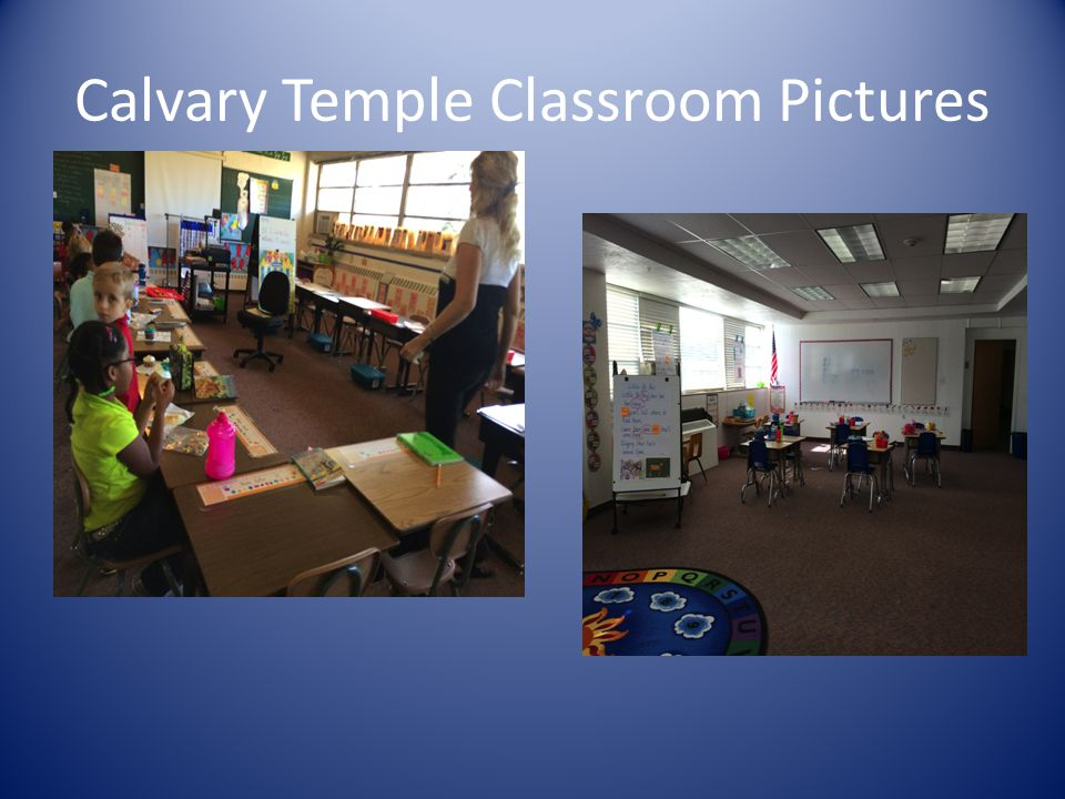 Calvary Temple Classroom Pictures