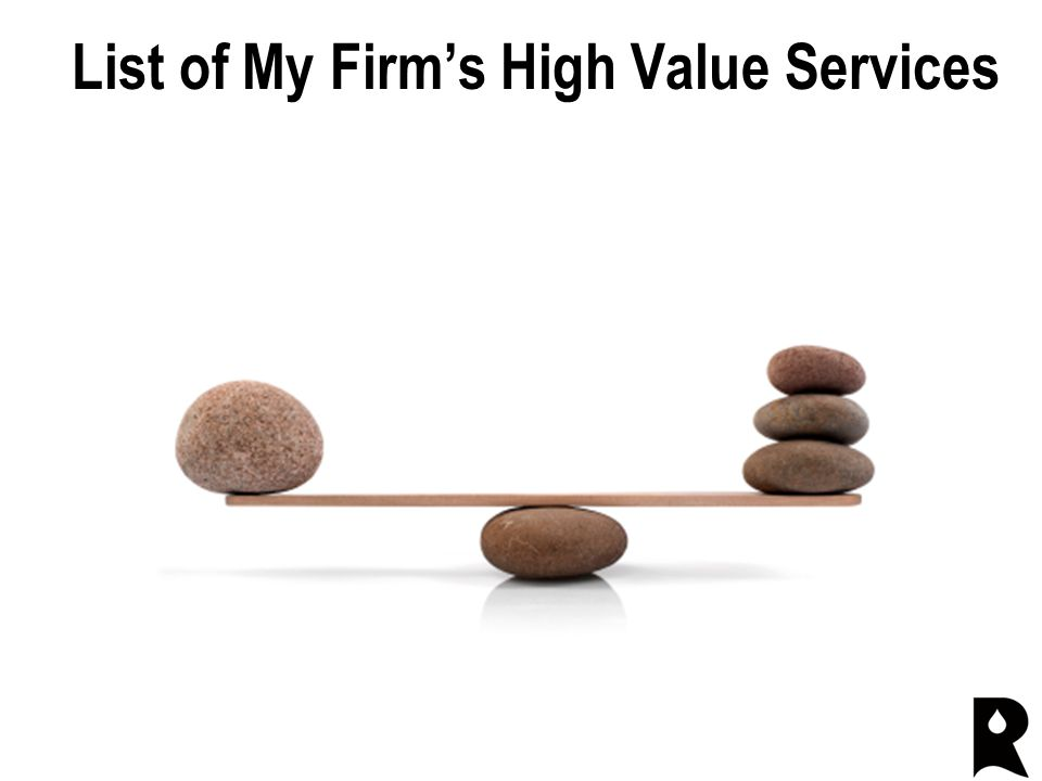 List of My Firm's High Value Services