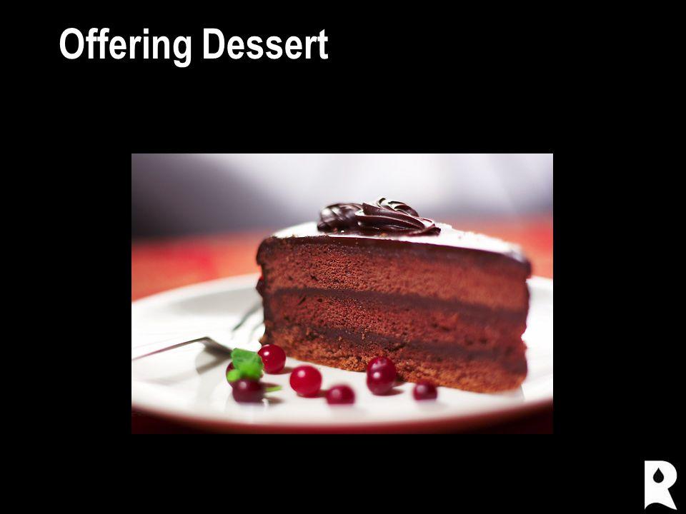 Offering Dessert