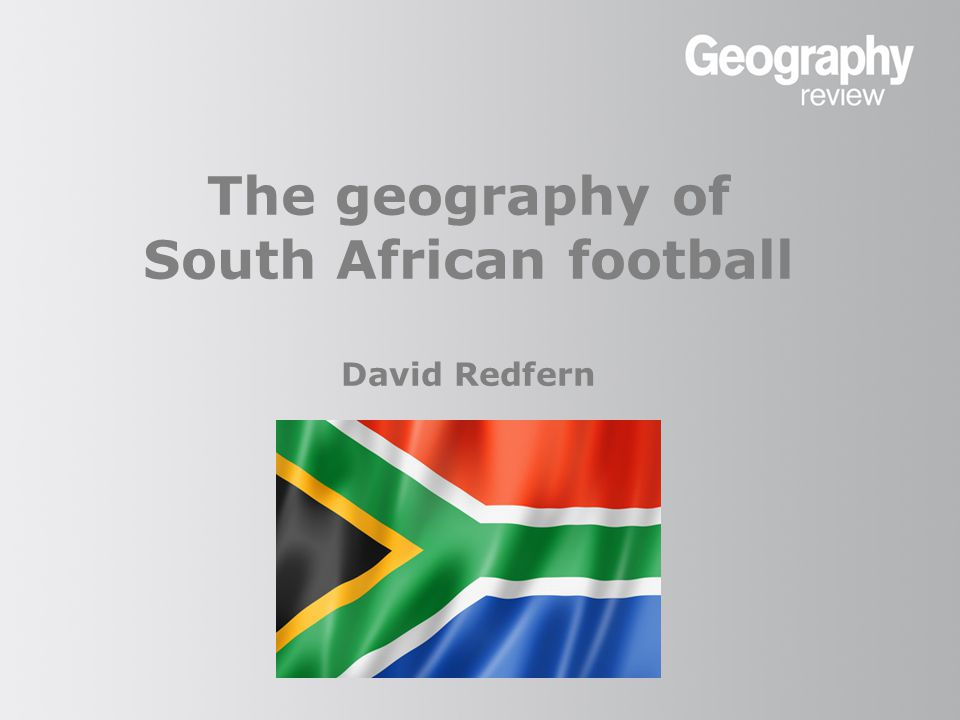 The geography of South African football Evidence of a major sponsor in a fruit and vegetable shop – Langa township, Cape Town David Redfern
