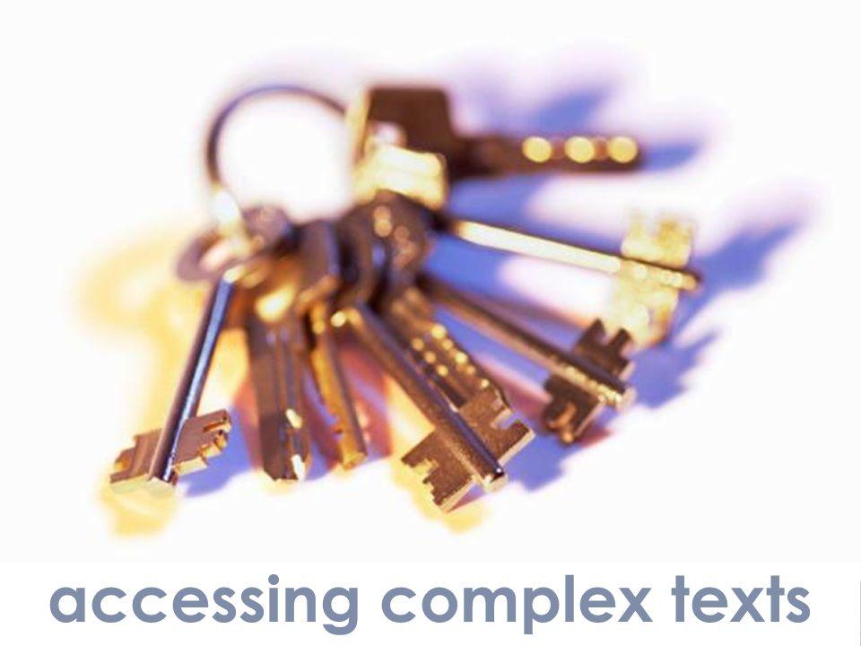 accessing complex texts