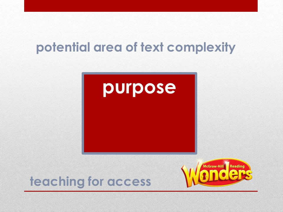 purpose potential area of text complexity teaching for access