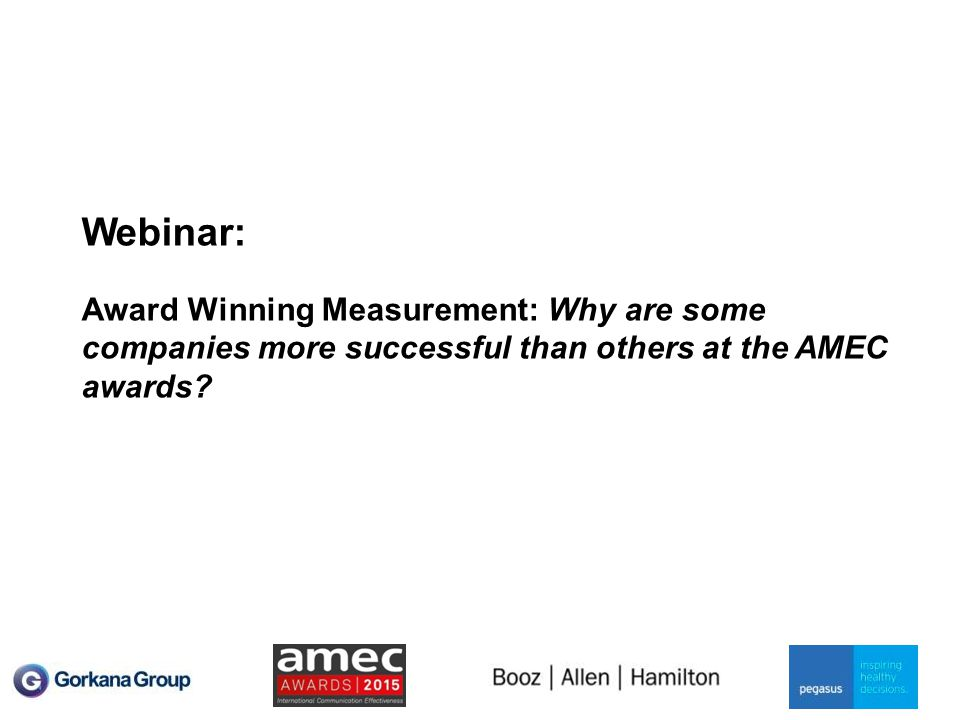 Webinar: Award Winning Measurement: Why are some companies more successful than others at the AMEC awards?
