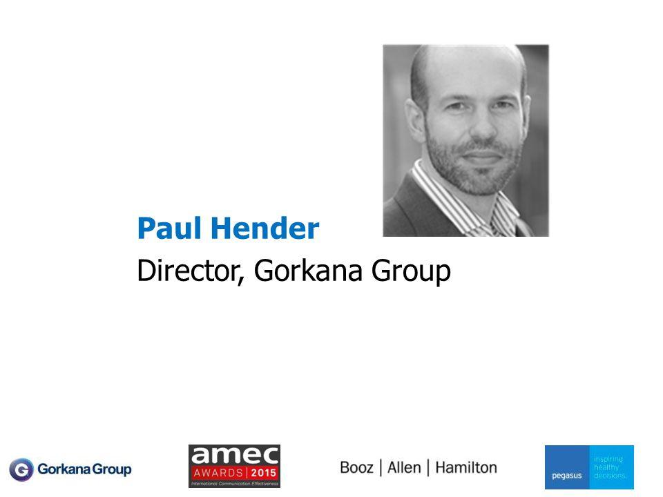 Paul Hender Director, Gorkana Group