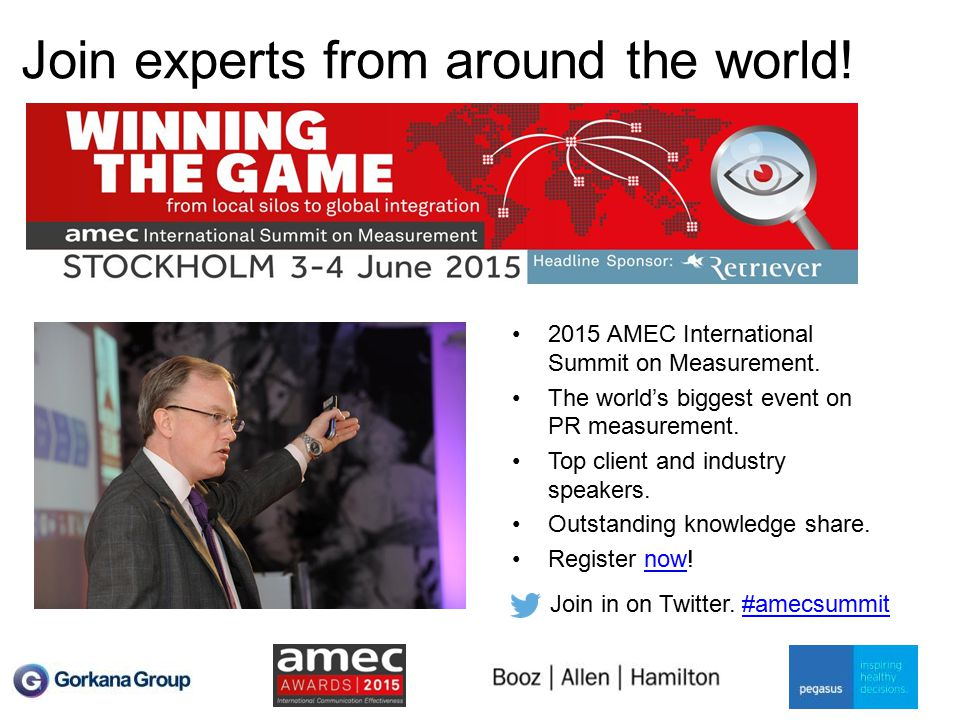 Join experts from around the world! 2015 AMEC International Summit on Measurement. The world's biggest event on PR measurement. Top client and industr