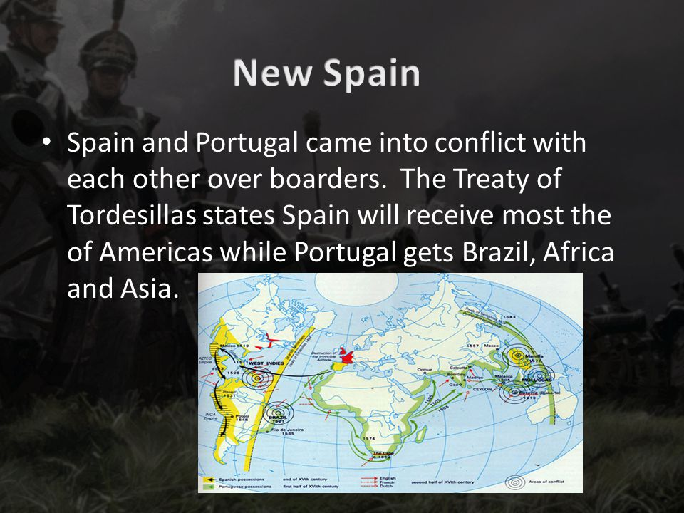 Spain and Portugal came into conflict with each other over boarders.