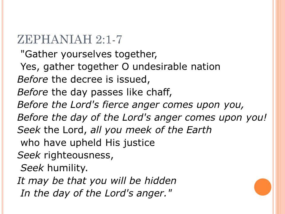 ZEPHANIAH 2:1-7