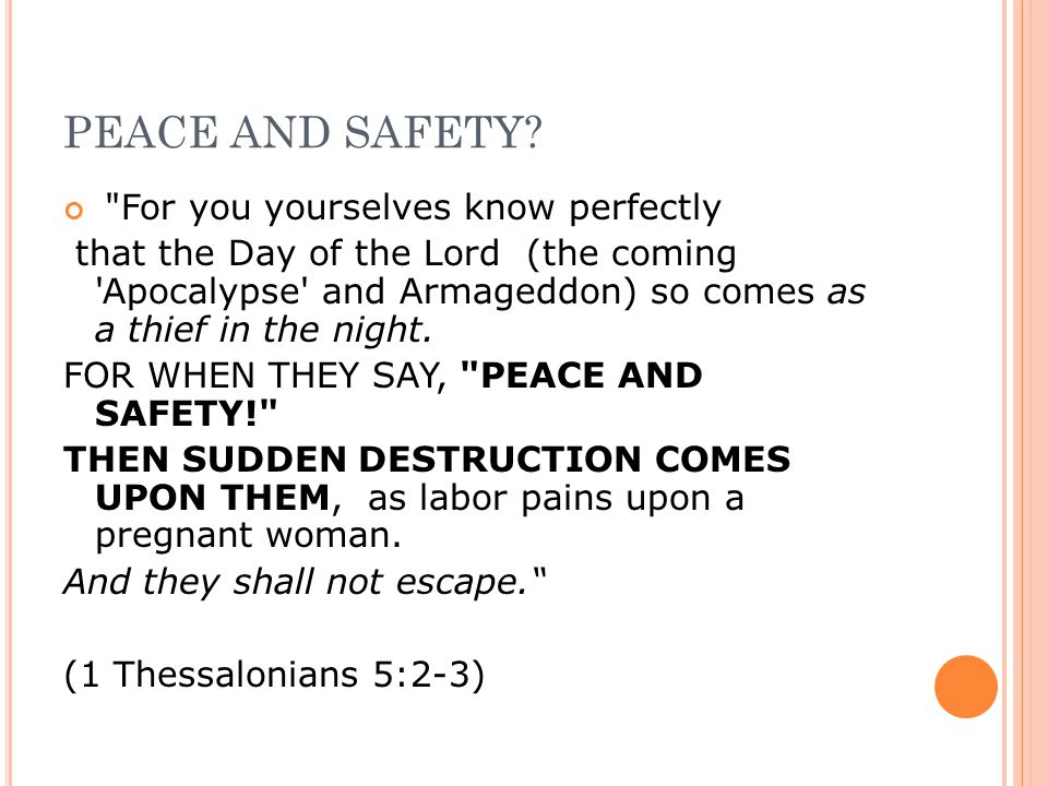 PEACE AND SAFETY.