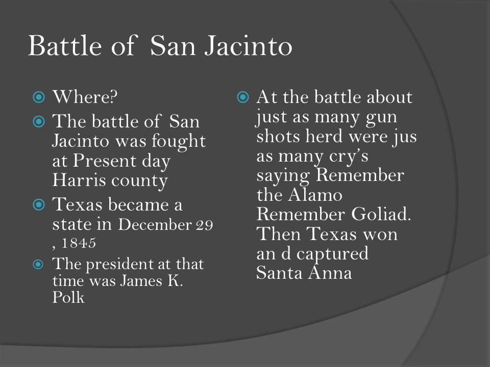 Battle of San Jacinto  Where.