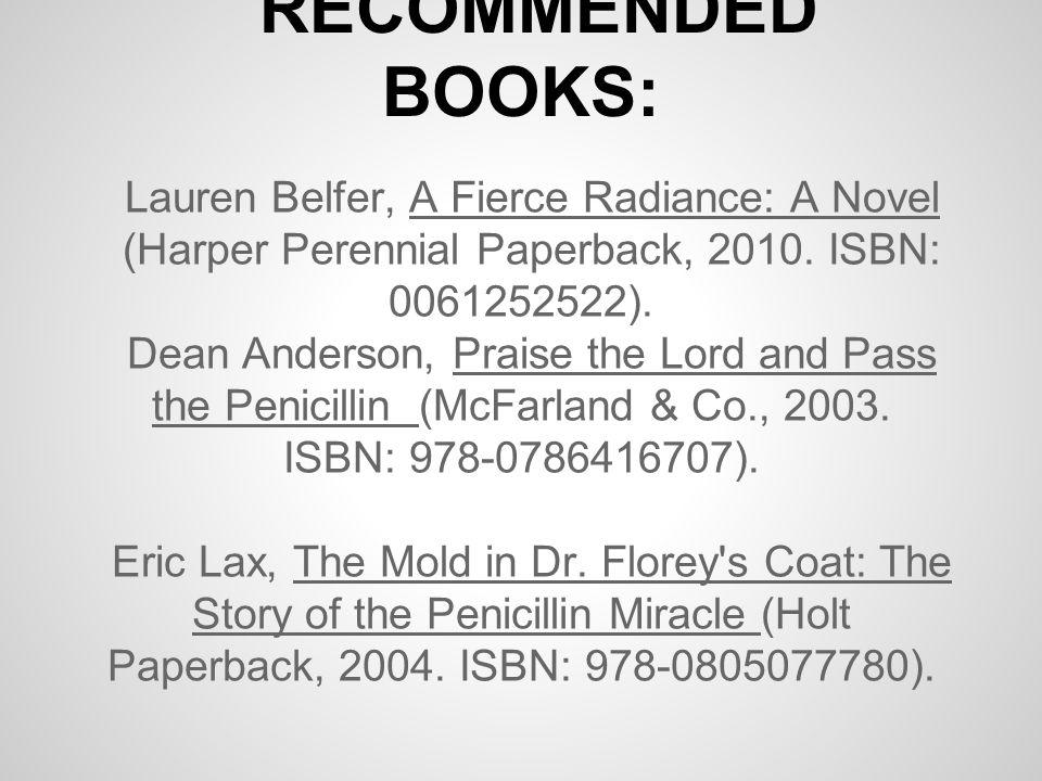 Lauren Belfer, A Fierce Radiance: A Novel (Harper Perennial Paperback, 2010.