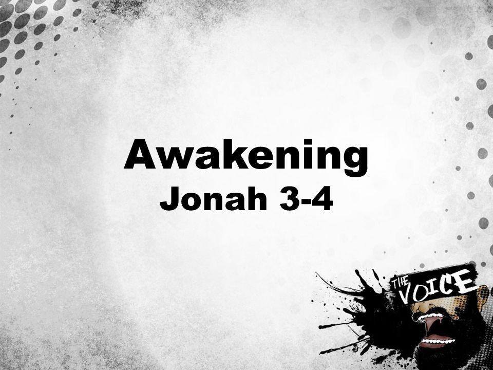 Awakening Jonah 3-4
