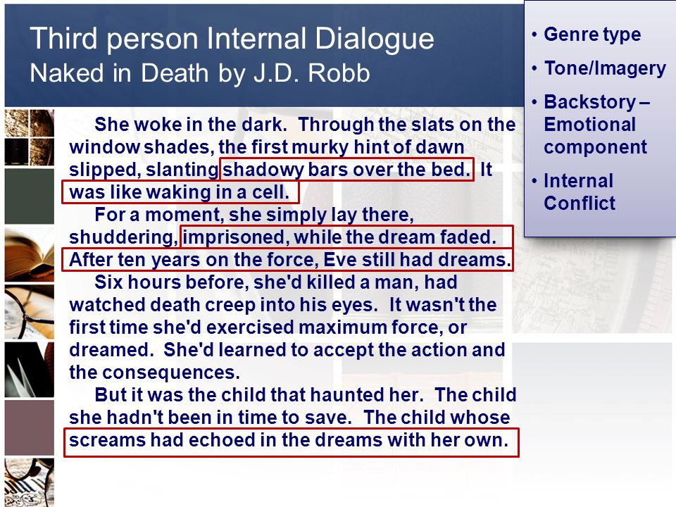 Third person Internal Dialogue Naked in Death by J.D.