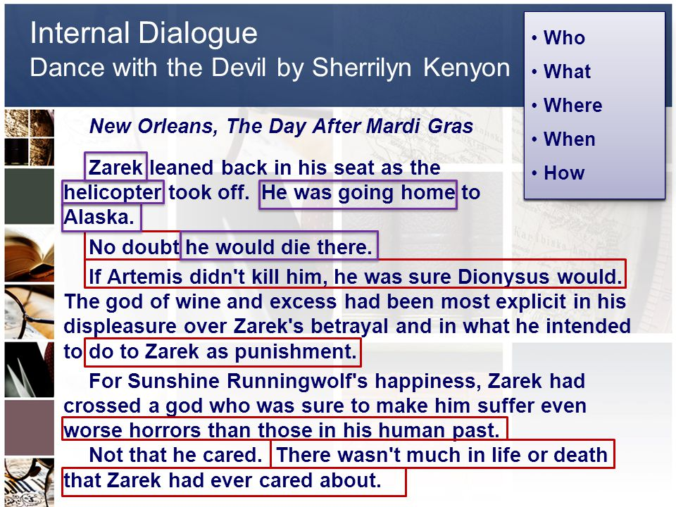Internal Dialogue Dance with the Devil by Sherrilyn Kenyon New Orleans, The Day After Mardi Gras Zarek leaned back in his seat as the helicopter took off.