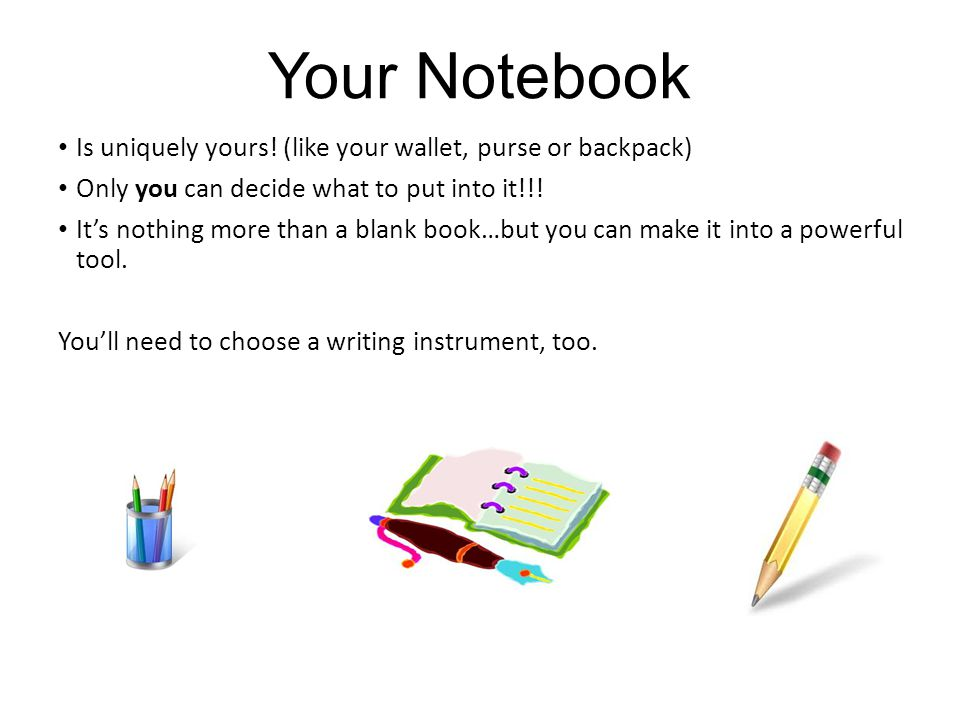 Your Notebook Should fit you just right….like your favorite jeans.