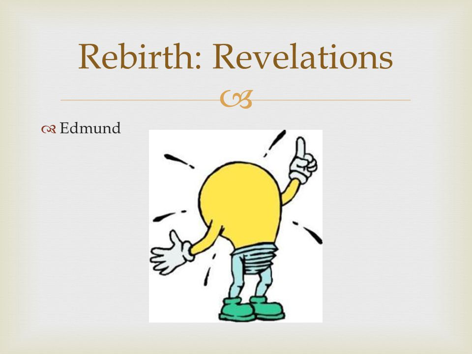   Edmund Rebirth: Revelations