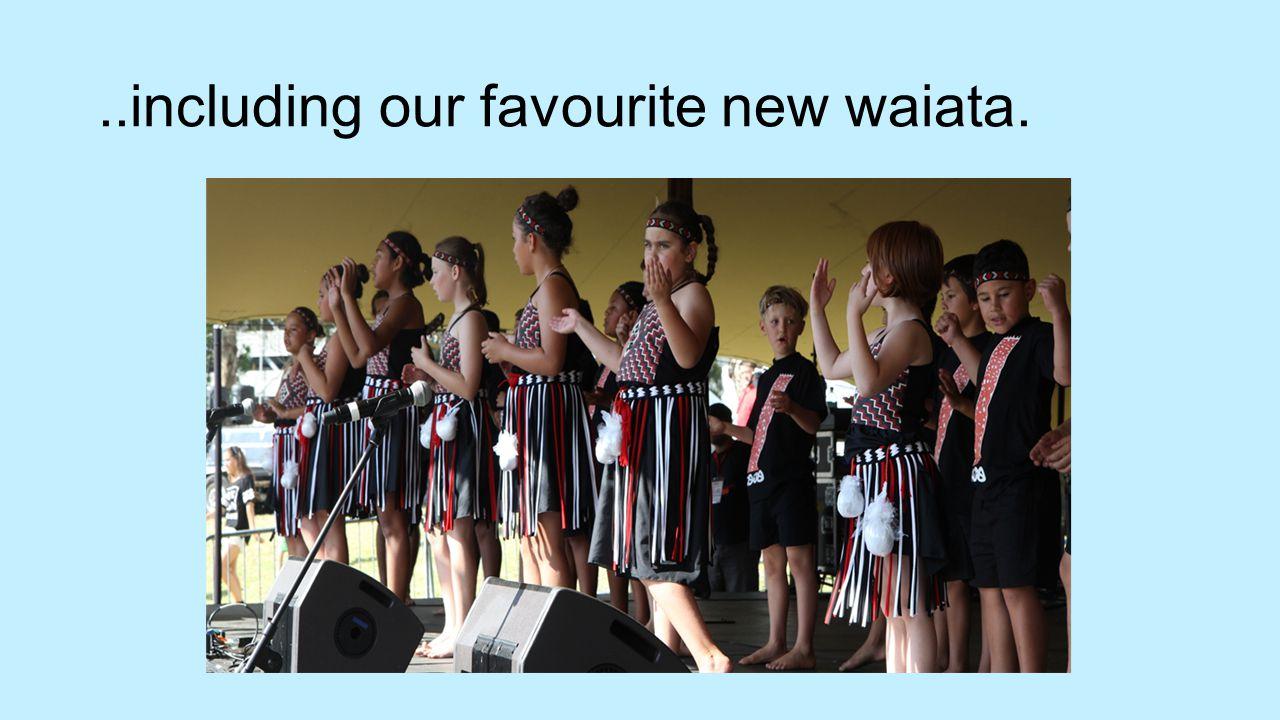 ..including our favourite new waiata.